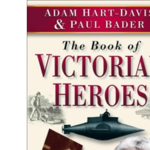 The Book of Victorian Heroes