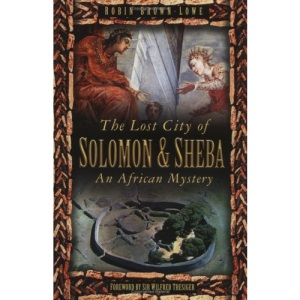 The Lost City of Solomon and Sheba