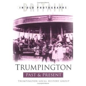 Trumpington Past and Present (Past & Present)