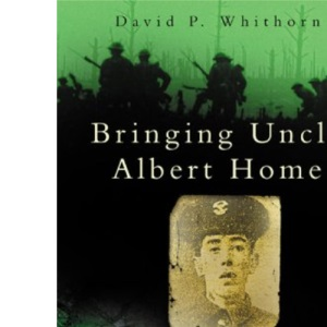Bringing Uncle Albert Home: A Soldier's Tale