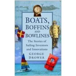 Boats, Boffins and Bowlines: Sailing Inventors and Innovations