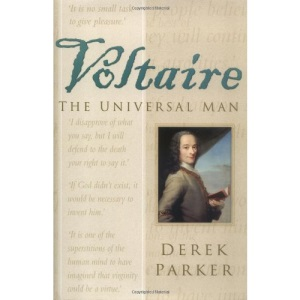 Voltaire: The Universal Man