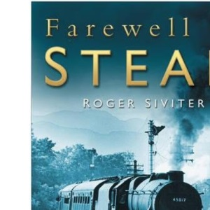 Farewell to Steam