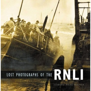 Lost Photographs of the RNLI