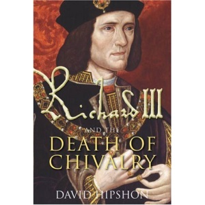 Richard III and the Death of Chivalry