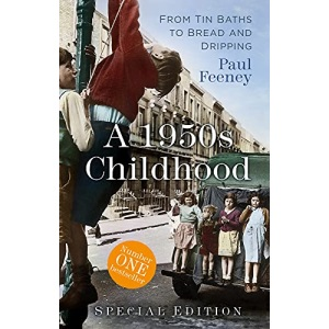 A 1950s Childhood Special Edition: From Tin Baths to Bread and Dripping