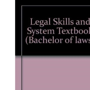 Legal Skills and System Textbook (Bachelor of laws)