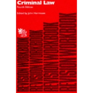 Criminal Law: Revision Workbook (Bachelor of Laws (LLB))