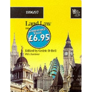 Land Law: Textbook (Bachelor of Laws (LLB) S.)