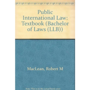 Public International Law: Textbook (Bachelor of Laws (LLB))