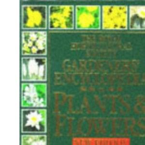The Royal Horticultural Society Gardeners' Encyclopedia of Plants and Flowers