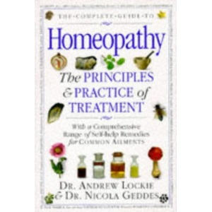 The COMPLETE GUIDE TO HOMEOPATHY.