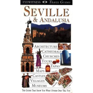 DK Eyewitness Travel Guide: Seville & Andalusia