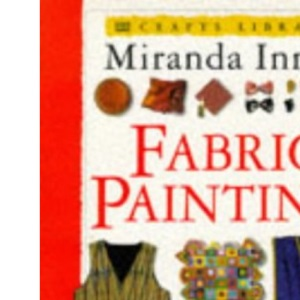 Fabric Painting (Crafts Library)