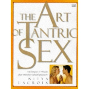 The Art of Tantric Sex
