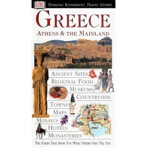 Greece, Athens and the Mainland (Eyewitness Travel Guides)