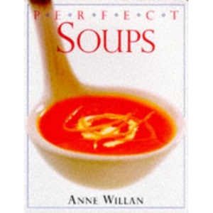 Soups (Perfect Step-by-step Cookbooks)