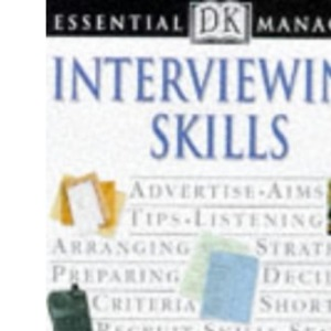 Essential Managers: Interviewing Skills