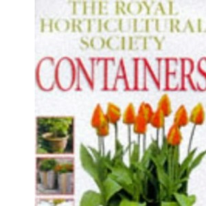 Containers (The Royal Horticultural Society Practical Guides)