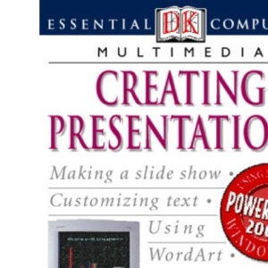 Creating Presentations (Essential Computers)