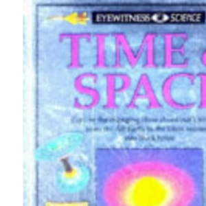 Eyewitness Science: Time and Space Hb