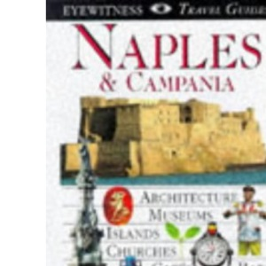 DK Eyewitness Travel Guide: Naples & the Amalfi Coast