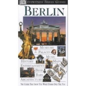 DK Eyewitness Travel Guide: Berlin