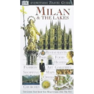 Milan and the Lakes (Eyewitness Travel Guides)
