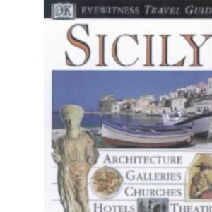 Sicily (DK Eyewitness Travel Guide)