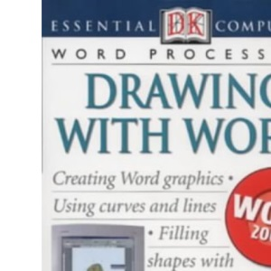 Essential Computers: Drawing with Word