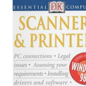 Essential Computers: Scanners & Printers
