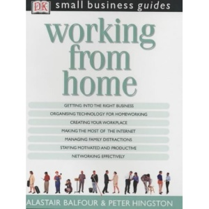Working from Home (Small Business Guides)