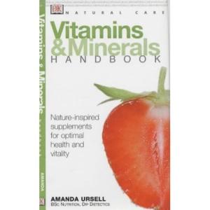Vitamins and Minerals Handbook (Natural Care Handbook)