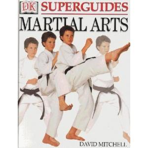 Martial Arts (DK Superguide)