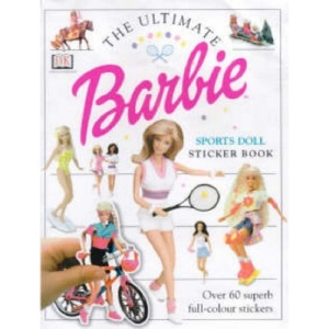 Barbie: Ultimate Fashion Doll Sticker Book