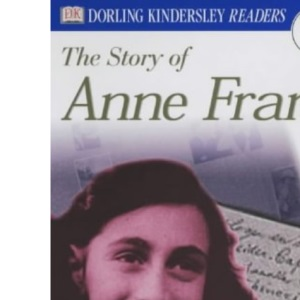 DK Readers Level 3: Story of Anne Frank