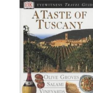 Taste of Tuscany (DK Eyewitness Travel Guide)