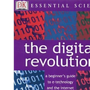 The Digital Revolution (Essential Science)