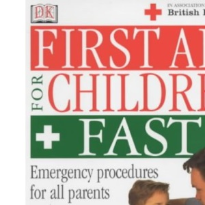 First Aid for Children Fast (British Red Cross)