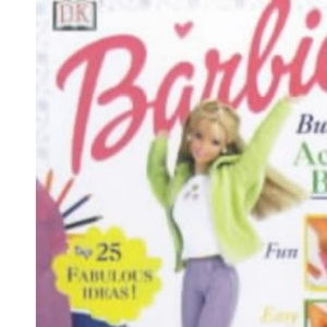 Barbie Fun to Make Activity Book