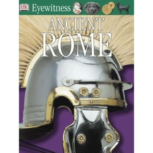 Ancient Rome (Eyewitness Guides)