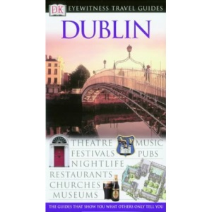 Dublin (DK Eyewitness Travel Guide)