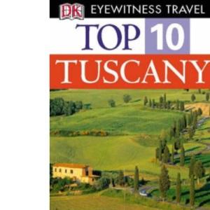 Tuscany (DK Eyewitness Top 10 Travel Guide)
