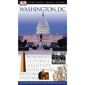 Washington DC (DK Eyewitness Travel Guide)
