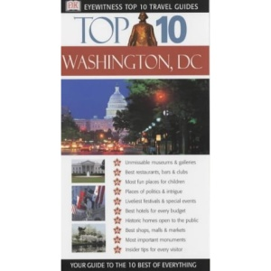 Washington (Eyewitness Top Ten Travel Guide)