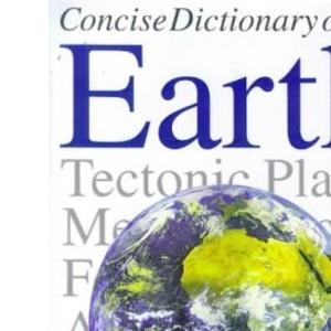 Concise Encyclopaedia of the Earth