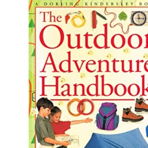 The Outdoor Adventure Handbook
