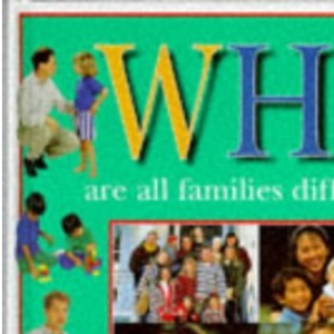 Why are all families different? Questions children ask about families