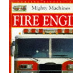 Fire Engine (Mighty Machines)