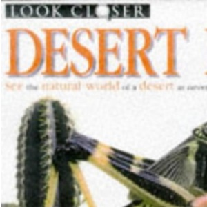 Look Closer: Desert Life Pb